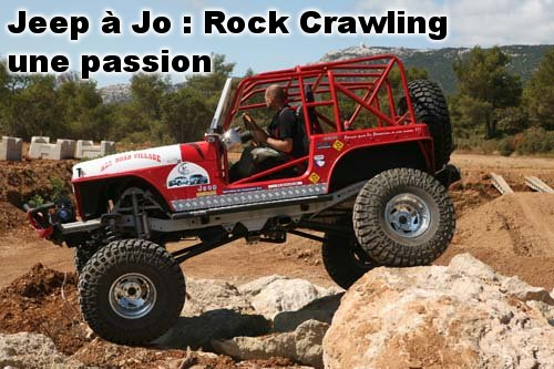 "La Jeep CJ 7 à ""Jo"" : Passion Rock Crawling"