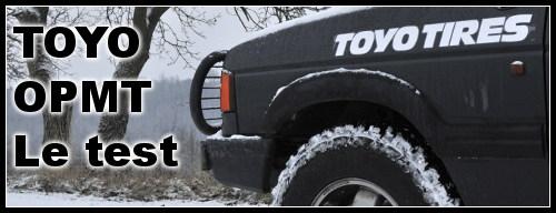 Test Toyo opmt 4×4 : l'essayer c'est l'adopter