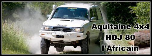 Aquitaine 4×4 HDJ 80 : L'Africain