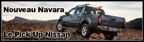 Nouveau Navara : pick up Nissan