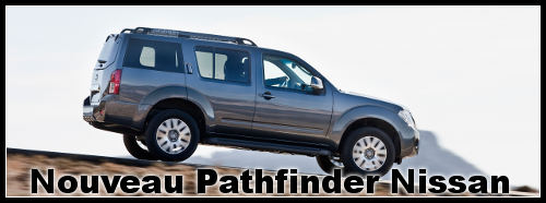 Nouveau Pathfinder : 4×4 Nissan