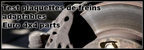 Plaquettes de freins : essais sur 4×4  HDJ 80