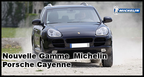 Pneus Michelin dédiés au Porsche Cayenne