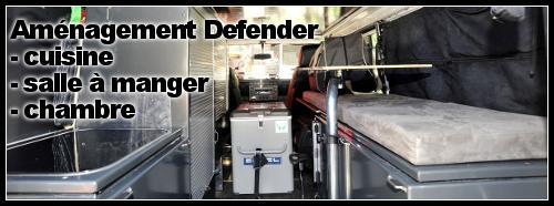 Aménagement intérieur 4×4 Defender cuisine + lit