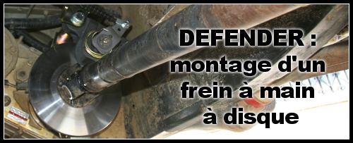 Frein à main à disque sur Defender