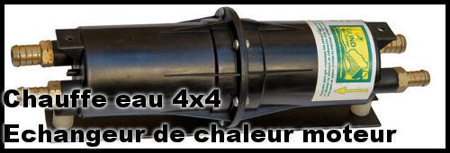 CHAUFFE EAU 4X4 – ECHANGEUR DE CHALEUR MOTEUR