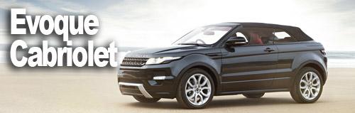 Evoque Cabriolet : un Range Rover les cheveux au vent
