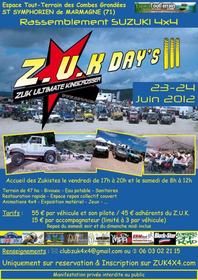 ZUK DAY'S III 2012 23-24 Juin 2012 Terrain des Combes Grondées