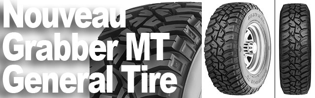 Pneu Grabber MT General Tire – nouveau profil mud !!!