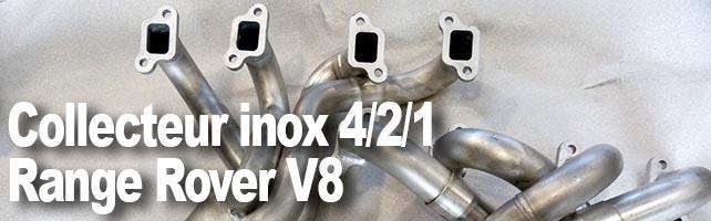 Collecteur inox V8 pour Range Classic, Defender ou Disco I