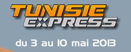 TUNISIE EXPRESS DU 3 AU 10 MAI 2013