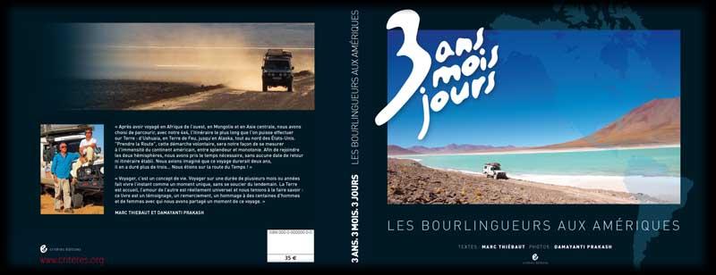 3 ANS, 3 MOIS, 3 JOURS – Le Livre des Bourlingueurs