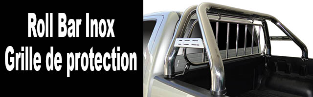 Roll Bar Inox / Grille de protection inox