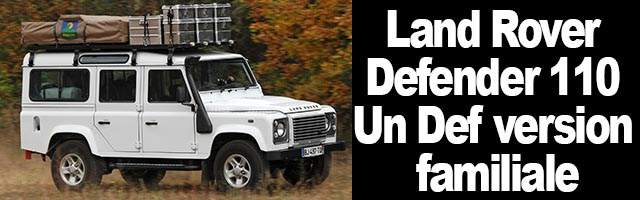 Land Rover Defender 110 : Un Def version familiale