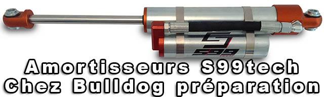 Amortisseurs S99tech chez Bulldog préparation