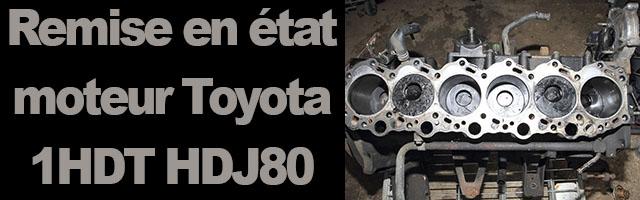 Remise en état moteur 1-HDT-Première partie