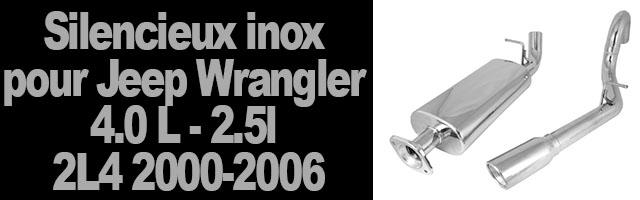 Silencieux inox  pour Jeep Wrangler 4.0 L,2.5L OU 2L4 2000-2006