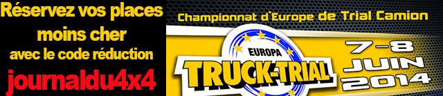 Réservez vos places moins cher pour l'Europa Truck Trial avec le code réduction «journaldu4x4»