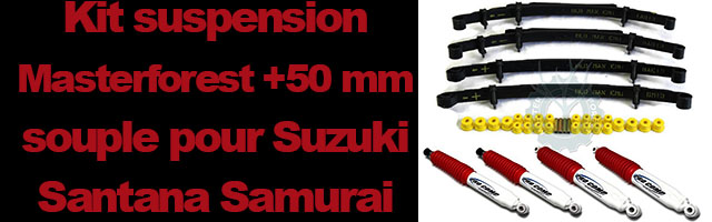 Kit suspension Masterforest +50 mm souple pour Suzuki Santana Samurai