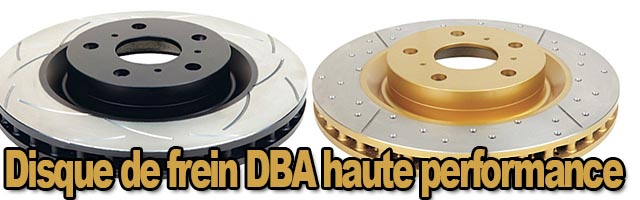 Disque de frein DBA haute performance