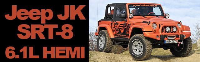Jeep JK SRT-8 (6.1L HEMI) d'Indian Cars