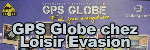 GPS, tablettes Globe – loisir Evasion