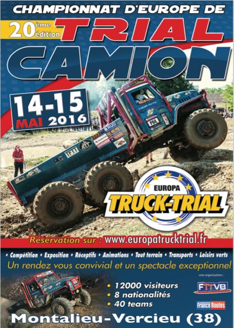 EUROPA TRUCK TRIAL  20° édition du Championnat d'Europe de Trial Camion  14 & 15 MAI 2016  Centre 4x4 de la Vallée Bleue  Montalieu-Vercieu (38 – Isère)