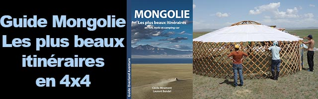 le guide mongolie les plus beaux itin raires en 4x4 moto ou camping car. Black Bedroom Furniture Sets. Home Design Ideas