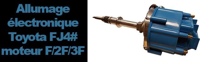 Distributeur d'allumage électronique avec correcteur d'avance à dépression aftermarket pour Toyota FJ4# moteur F/2F/3F (03/69 – 04/86)